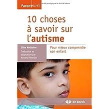 10 choses a savoir sur autisme parentalites