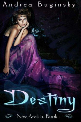 Destiny (New Avalon) (Volume 1) ebook