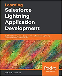 Buy Learning Salesforce Lightning Application Development: Build and