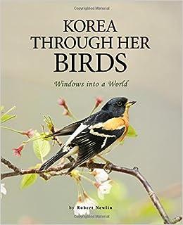 Amazon com: Korea through Her Birds: Windows into a World