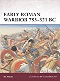 Early Roman Warrior 753–321 BC
