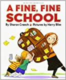 A Fine, Fine School, Sharon Creech, 0060007281