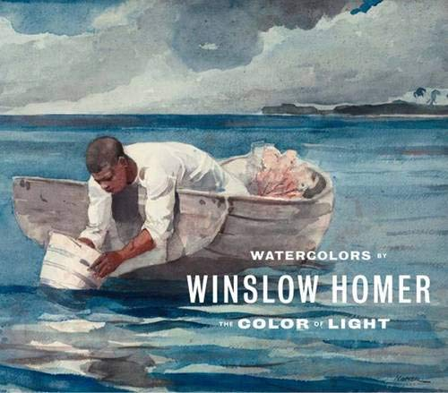 Read Online Watercolors by Winslow Homer: The Color of Light (Art Institute of Chicago) ebook
