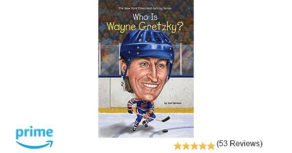 Who Is Wayne Gretzky? (Who Was?): Gail Herman, Ted Hammond, Nancy ...