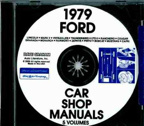 - 1979 FORD FACTORY REPAIR SHOP & SERVICE MANUAL CD - INCLUDES Pinto, Mustang, Mustang Mach I, Mustang Ghia, Fairmont, Fairmont Sporty Coupe, Granada, LTD II, LTD II Ranchero, Ford Custom 500, Ford LTD, Ford LTD Landau, Thunderbird 79