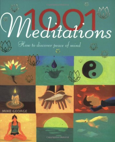 1001 Meditations: How to Discover Peace of Mind ebook