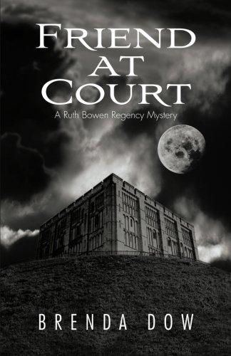 Download Friend at Court: A Ruth Bowen Regency Mystery pdf epub
