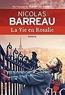 La Vie en Rosalie par Barreau