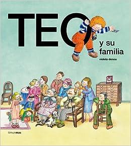 Book Teo Y Su Familia/Teo and His Family (Spanish Edition)