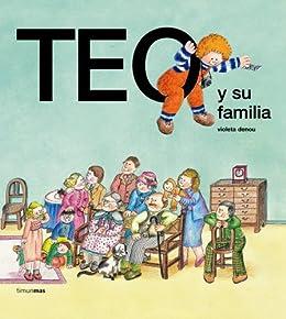 Teo y su familia (Spanish Edition) by [Denou, Violeta]