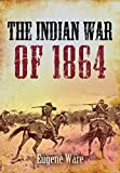 #5: The Indian War of 1864