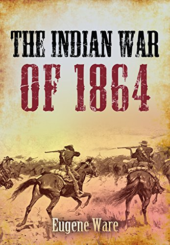 The Indian War of 1864 cover
