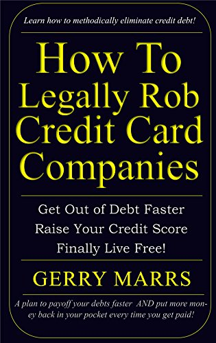 How Legally Rob Credit Card Companies ebook product image