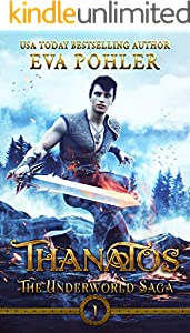 Thanatos (The Underworld Saga Book 1)