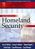 Introduction to Homeland Security, Haddow, George and Bullock, Jane, 0750677872