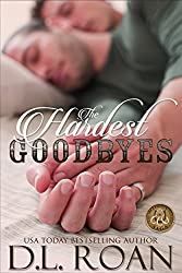 The Hardest Goodbyes (The McLendon Family Saga Book 5)