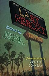Sisters in Crime/Los Angeles Presents LAst Resort
