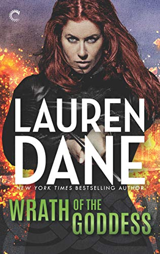 Wrath of the Goddess (Goddess With a Blade, book 5) by Lauren Dane