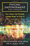 img - for Psychic Empowerment for Everyone: You Have the Power, Learn How to Use It book / textbook / text book