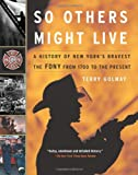 So Others Might Live, Terry Golway, 0465027415