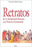 img - for Retratos de la antiguedad romana yla primera cristiandad book / textbook / text book