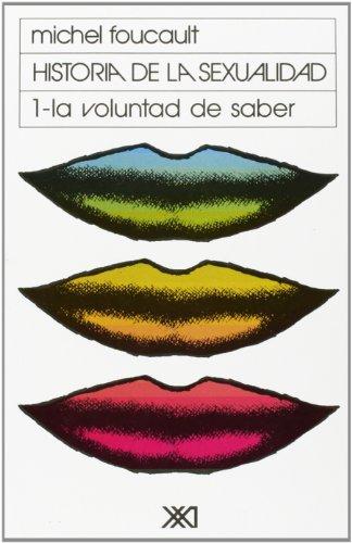 Historia de la sexualidad, volumen 1 por Michel Foucault