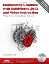 Engineering Graphics with SolidWorks 2013 and Video Instruction DVD