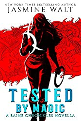 Tested by Magic: A Baine Chronicles Novella (The Baine Chronicles Novellas Book 1)