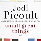 Small Great Things: A Novel (audio edition)