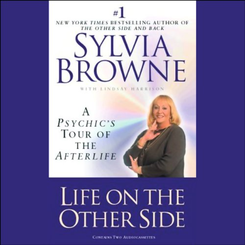 Life on the Other Side: A Psychic's Tour of the Afterlife Audiobook [Free Download by Trial] thumbnail