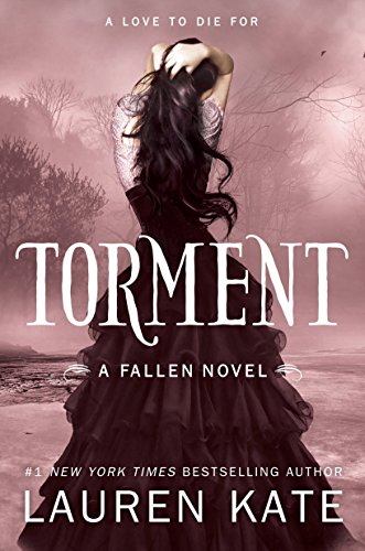 Torment (Fallen, Book 2) (Lauren Kate Fallen In Love)