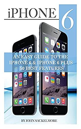 iphone 6 tips iphone 6 an easy guide to the iphone 6 amp iphone 6 plus 50 11432