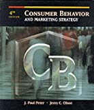 Consumer Behavior and Marketing Strategy, Peter, J. Paul and Olson, Jerry C., 0256139040
