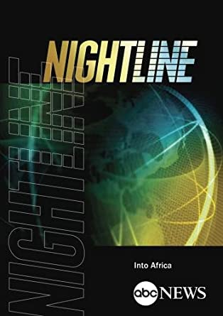 ABC News Nightline Into Africa