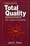 Total Quality Management: Text, Cases, and Readings, Third Edition