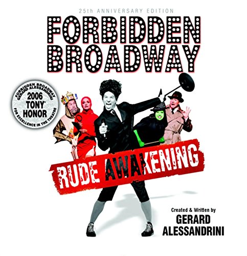 Forbidden Broadway - 25th Anni...
