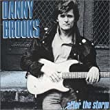...after the storm by DANNY BROOKS (2005-07-26)