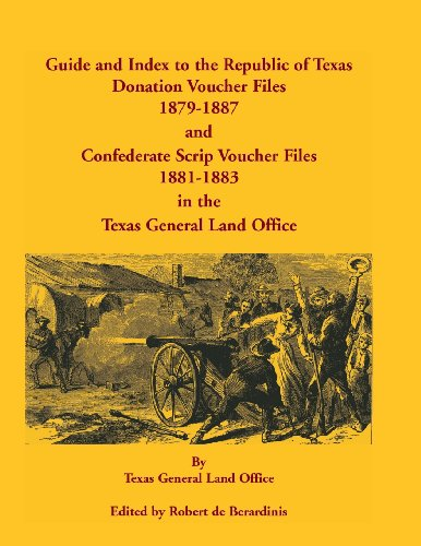 Best buy Guide and Index the Republic Texas Donation Voucher Files, 1879-1887, Confederate Script