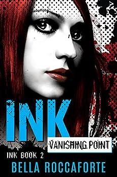 INK: Vanishing Point (Book 2) by [Roccaforte, Bella]