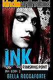 INK: Vanishing Point (Book 2)