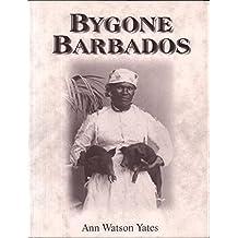 Bygone Barbados
