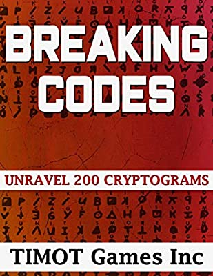 breaking codes unravel cryptograms brain teasing puzzles for