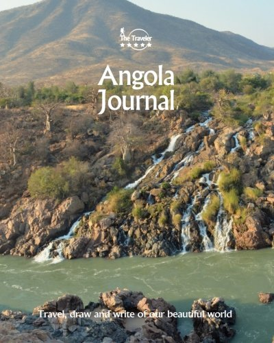 Angola Journal: Travel and Write of our Beautiful World (Angola Travel Books) (Volume 4)