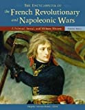 The Encyclopedia of the French Revolutionary and Napoleonic Wars, , 1851096469