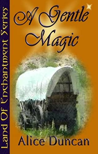 A Gentle Magic (Land of Enchantment Book 2)