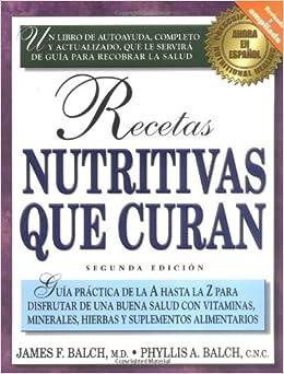 Recetas nutritivas que curan by Phyllis A. Balch (2000-05-24): Amazon.com: Books