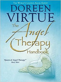 The Angel Therapy Handbook by Doreen Virtue PhD (2-Jan-2012)
