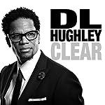 Clear | D.L. Hughley