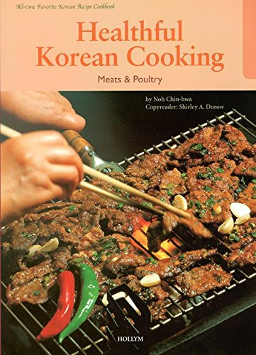Healthful Korean Cooking: Meats & Poultry (Healthful Korean Cooking) by Noh Chin-Hwa