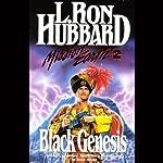 Black Genesis: Mission Earth, Volume 2 | L. Ron Hubbard